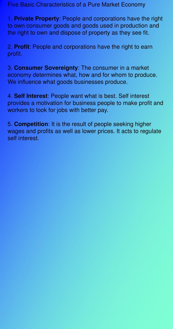 Five Basic Characteristics of a Pure Market Economy