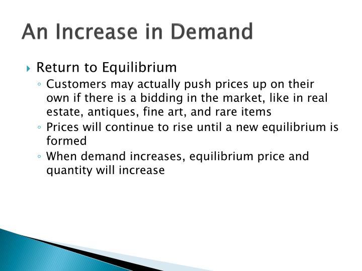 An Increase in Demand