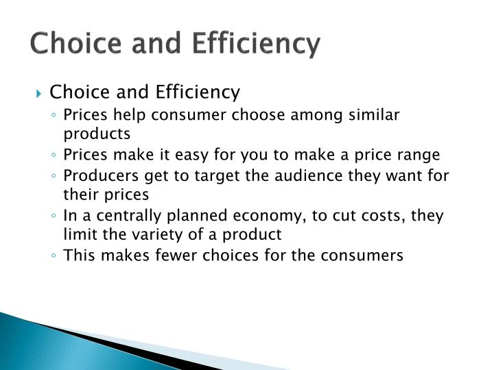 Choice and Efficiency
