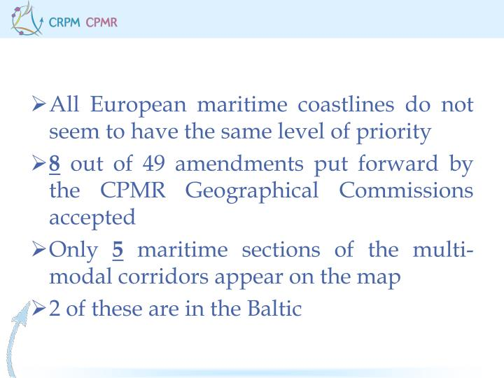 All European maritime coastlines do not seem to have the same level of priority