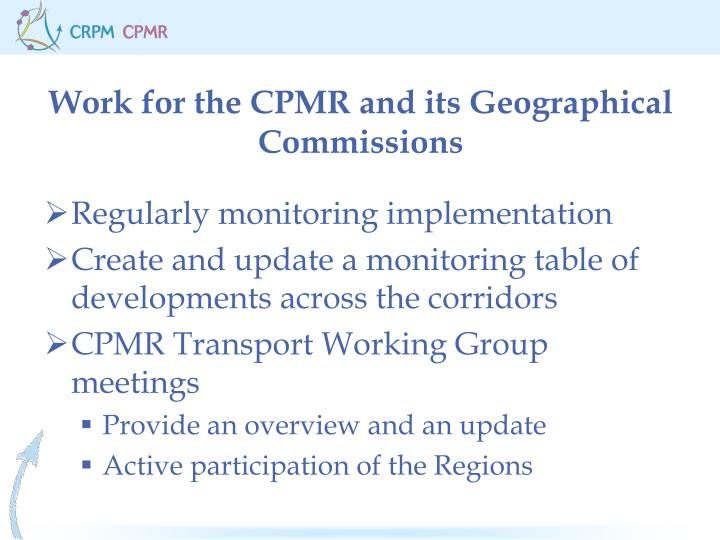 Work for the CPMR and its Geographical Commissions