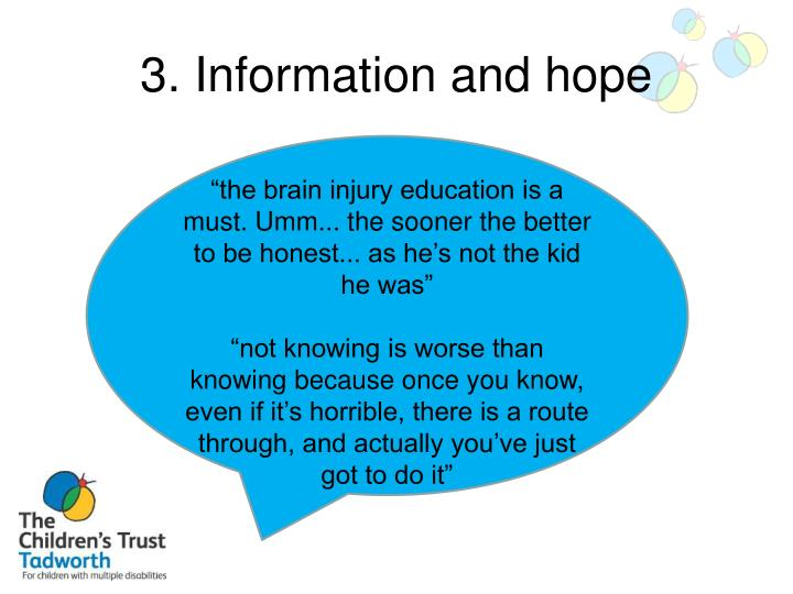 3. Information and hope
