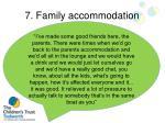 7 family accommodation