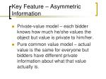 key feature asymmetric information