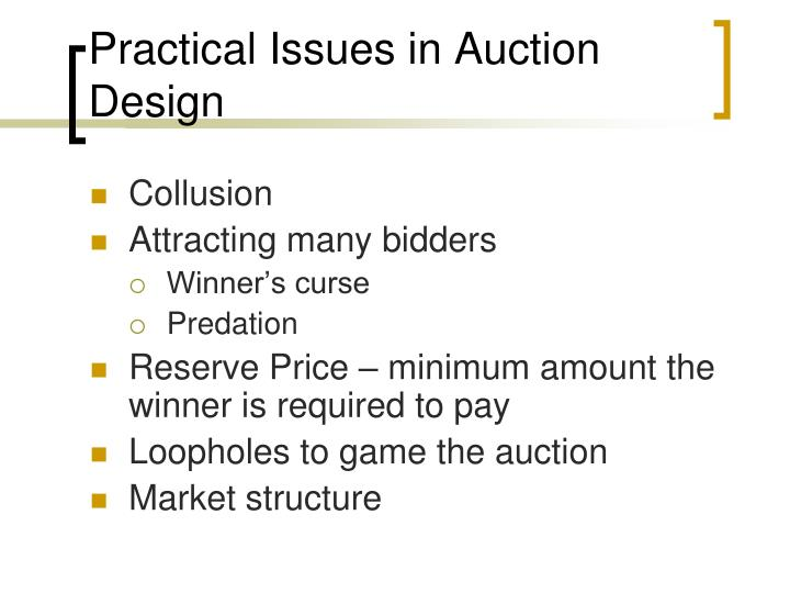 Practical Issues in Auction Design