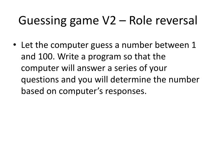 Guessing game V2 – Role reversal