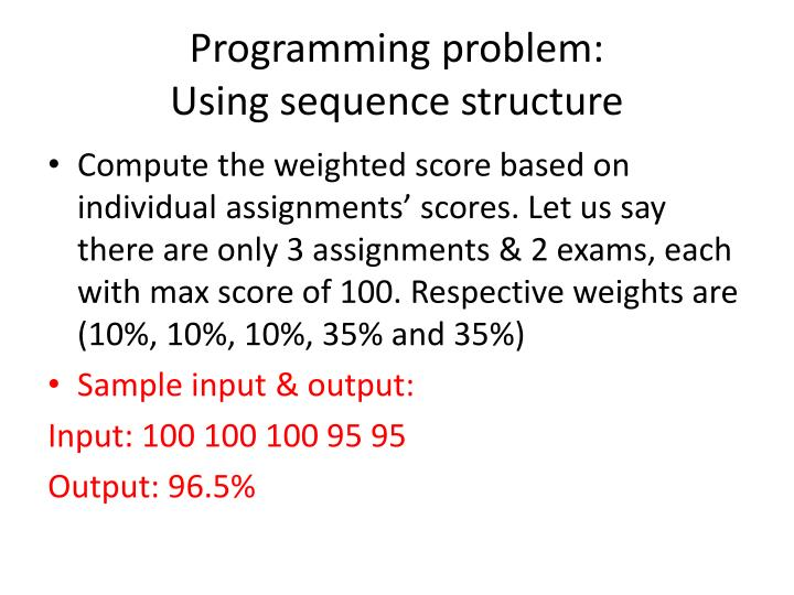 Programming problem using sequence structure