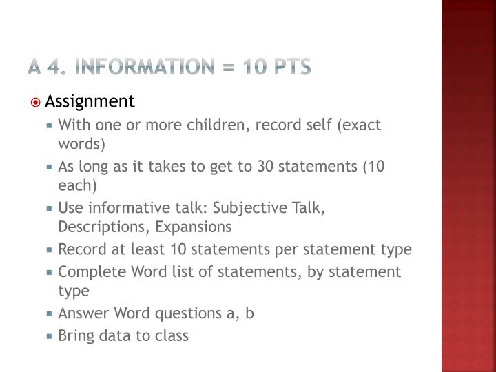 A 4. Information = 10 pts