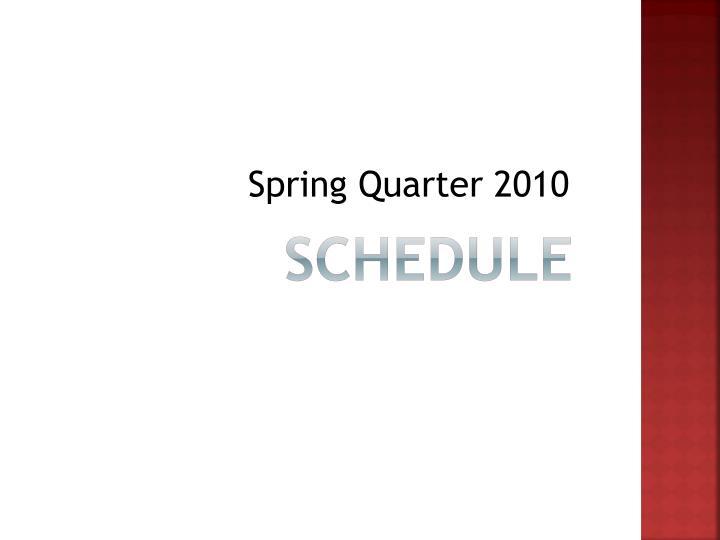 Spring Quarter 2010
