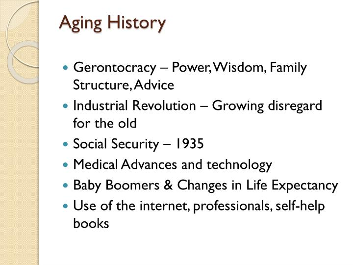 Aging History