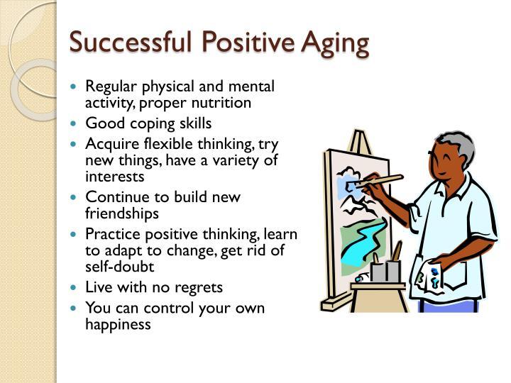 Successful Positive Aging