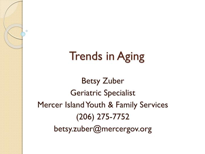trends in aging