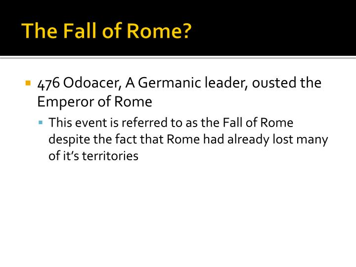 The Fall of Rome?