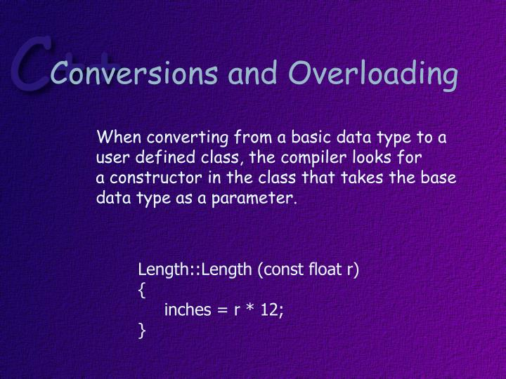 Conversions and Overloading
