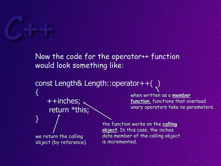 Now the code for the operator++ function