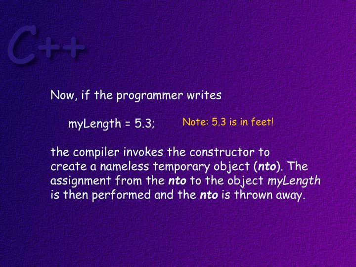 Now, if the programmer writes