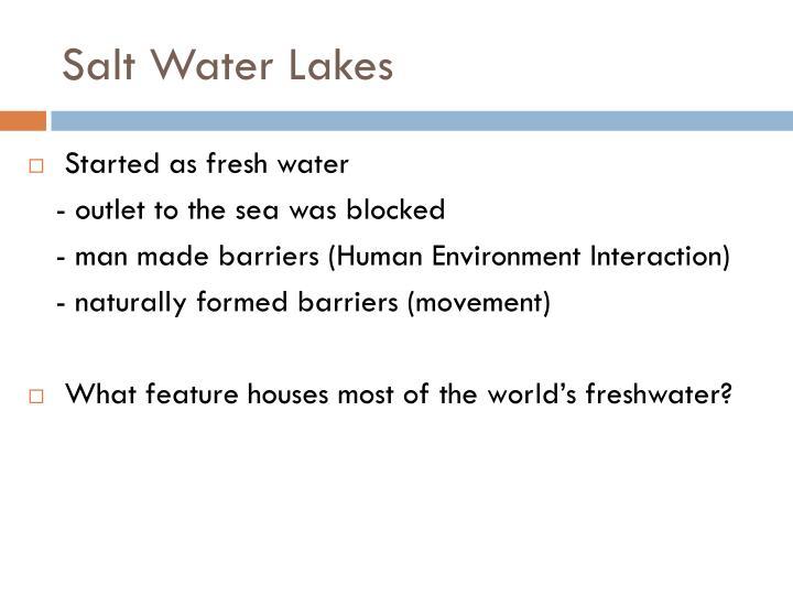Salt Water Lakes