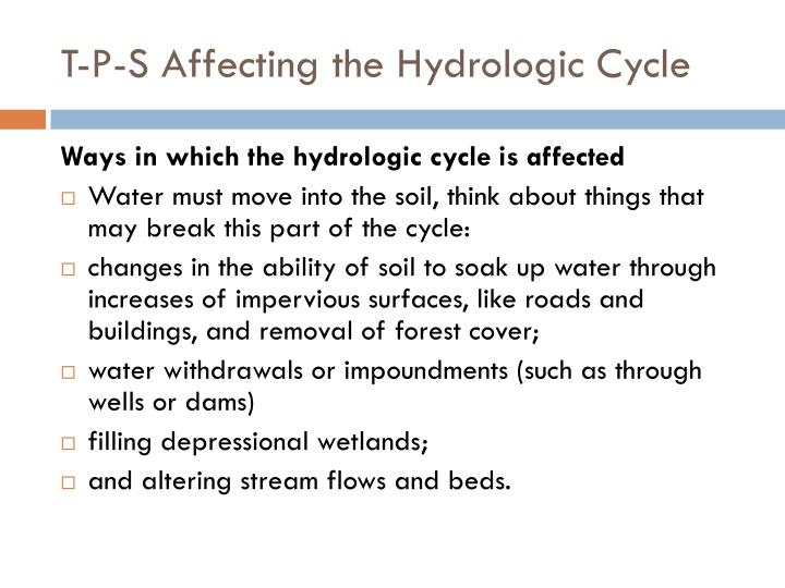 T-P-S Affecting the Hydrologic Cycle