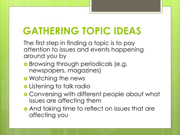 GATHERING TOPIC IDEAS