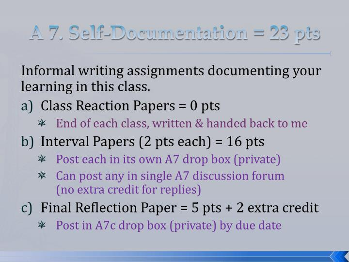 A 7. Self-Documentation = 23 pts
