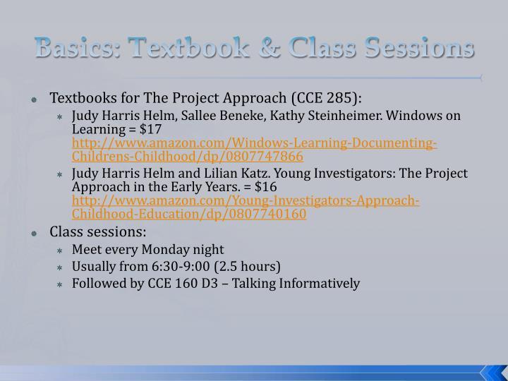 Basics: Textbook & Class Sessions