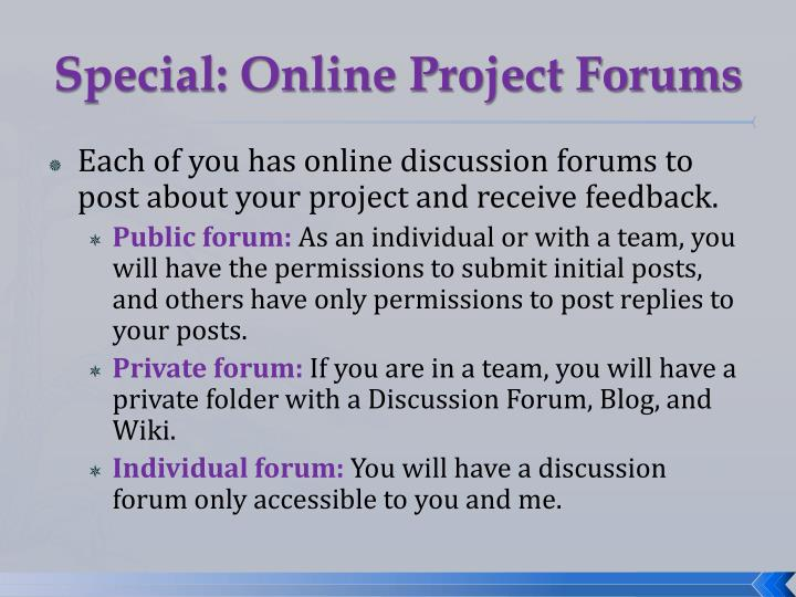 Special: Online Project Forums