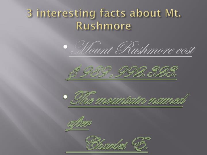 3 interesting facts about Mt. Rushmore