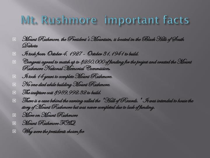 Mt. Rushmore  important facts