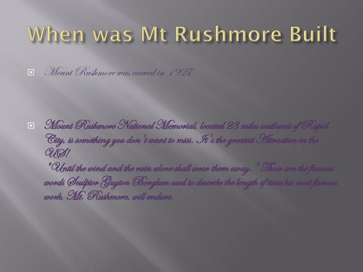 When was Mt Rushmore Built