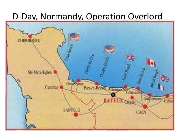D-Day, Normandy, Operation Overlord