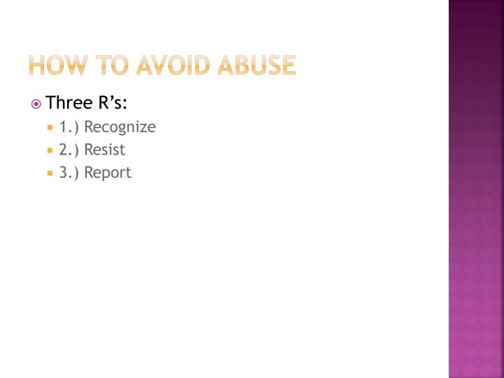How to avoid abuse
