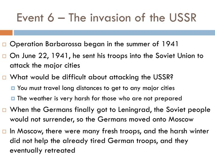 Event 6 – The invasion of the USSR