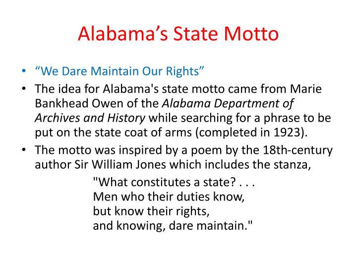 Alabama's State Motto