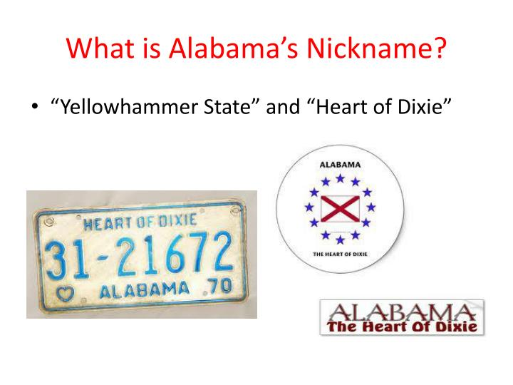 What is Alabama's Nickname?
