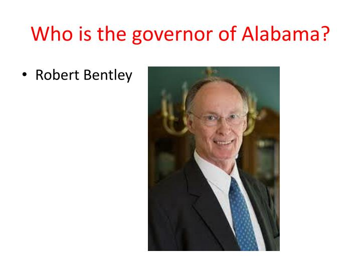 Who is the governor of Alabama?
