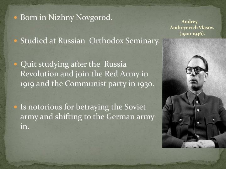 Born in Nizhny Novgorod.
