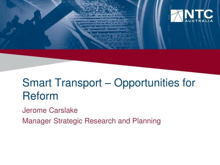 Smart transport opportunities for reform