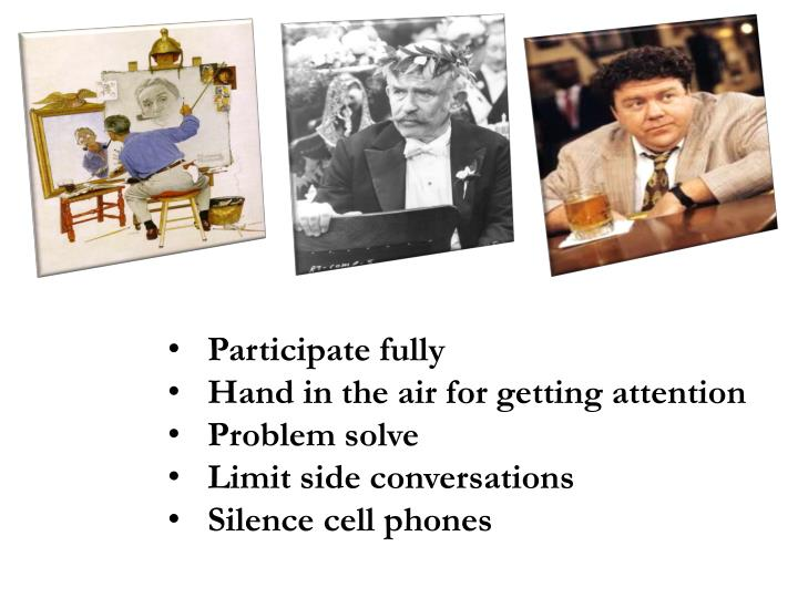 Participate fully