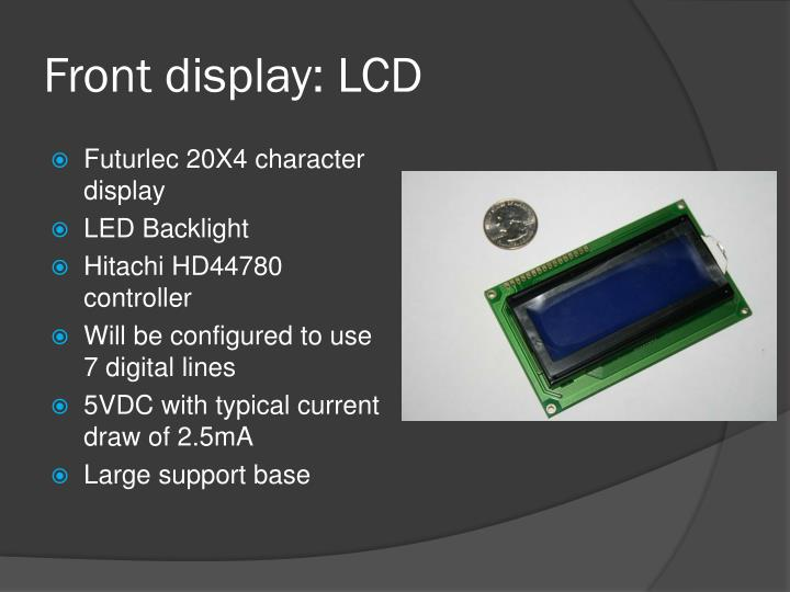 Front display: LCD
