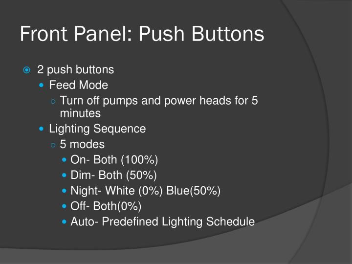 Front Panel: Push Buttons