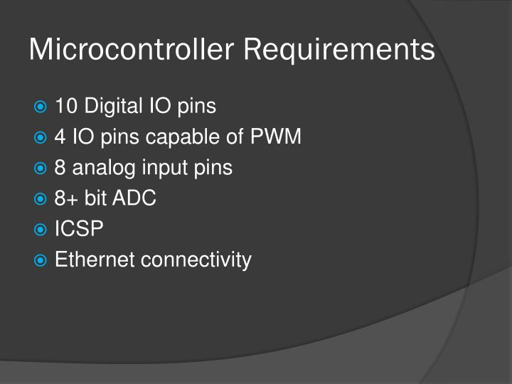 Microcontroller Requirements
