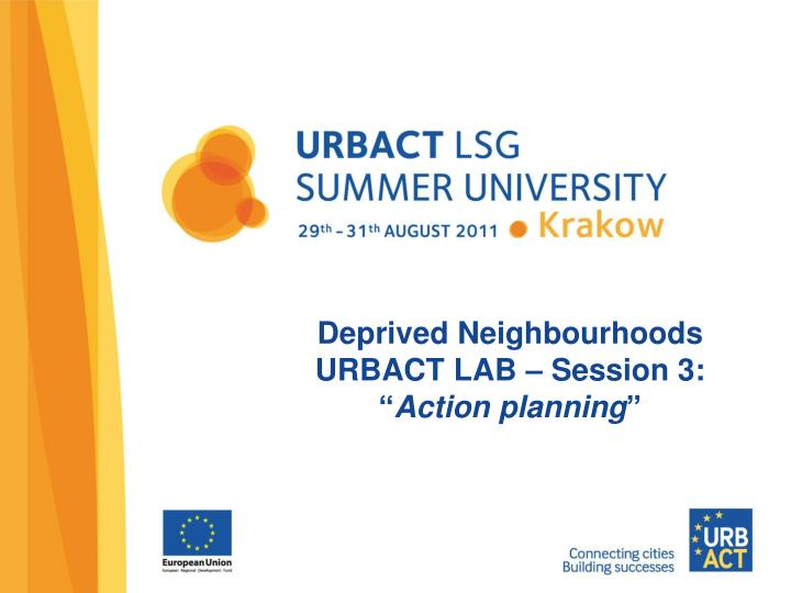Deprived neighbourhoods urbact lab session 3 action planning