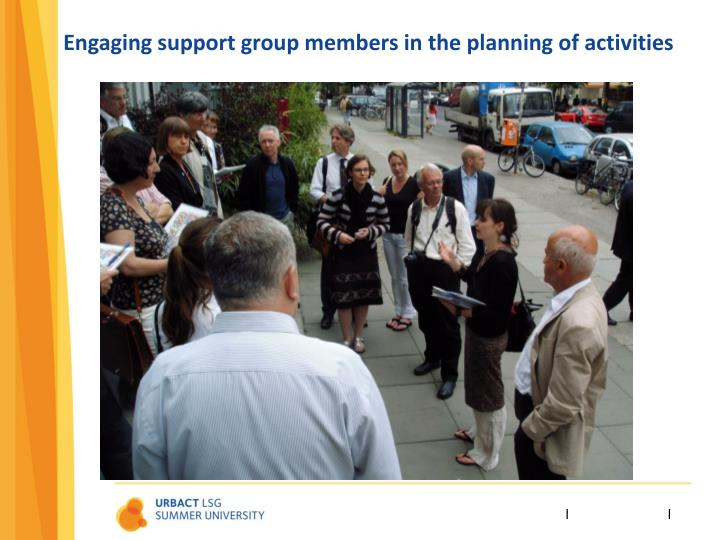 Engaging support group members in the planning of activities