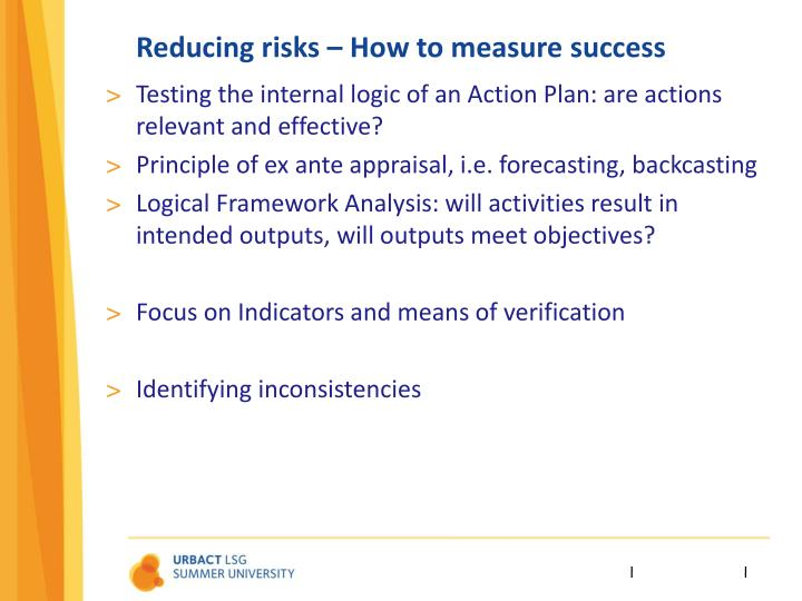Reducing risks – How to measure success