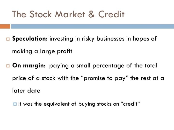 The stock market credit