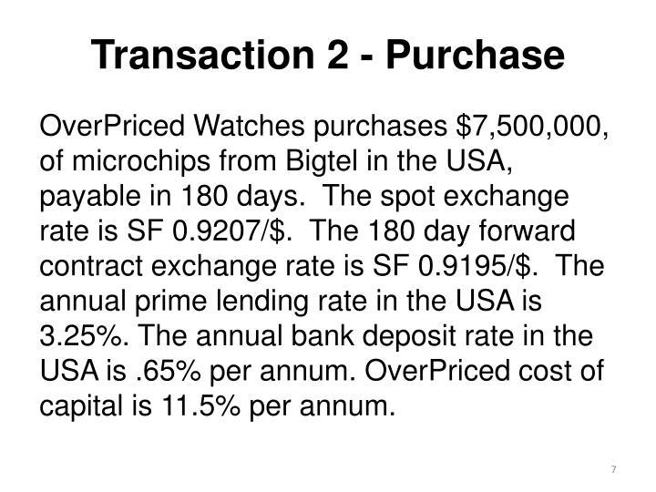 Transaction 2 - Purchase