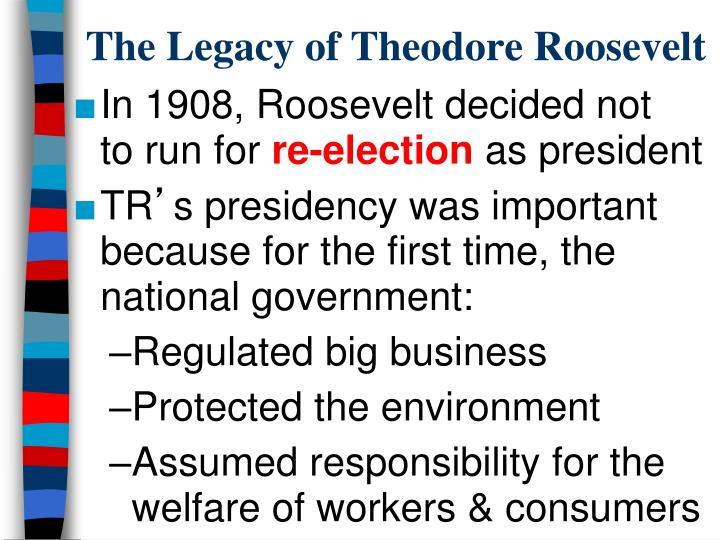 The Legacy of Theodore Roosevelt