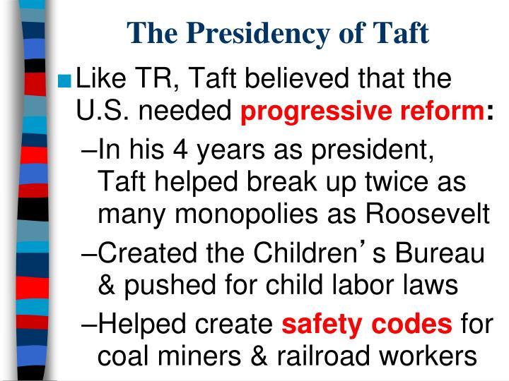 The Presidency of Taft