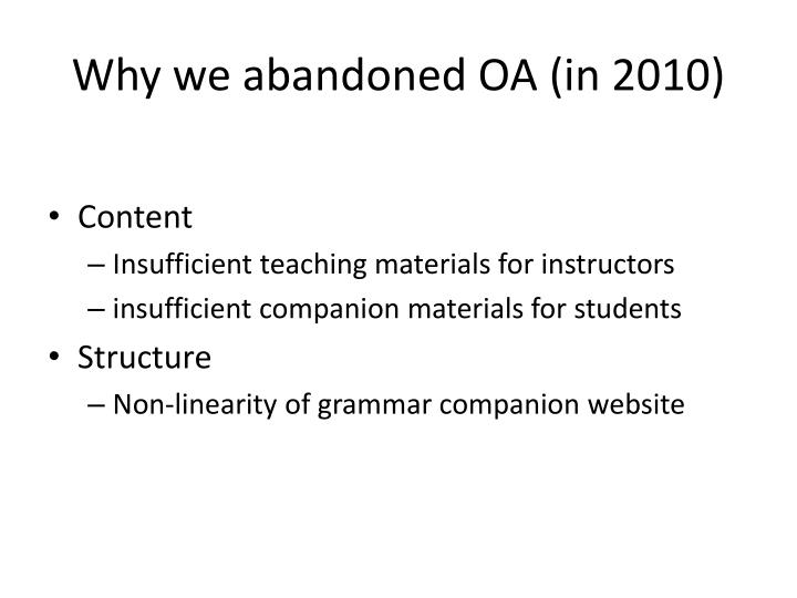 Why we abandoned OA (in 2010)