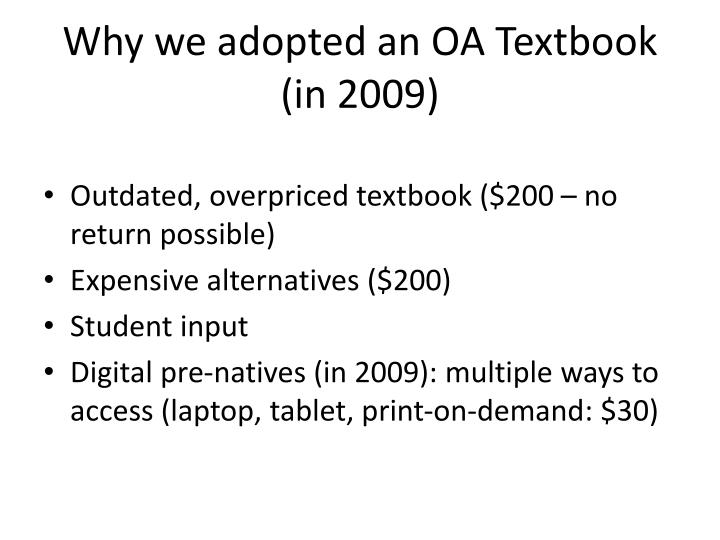 Why we adopted an OA Textbook (in 2009)